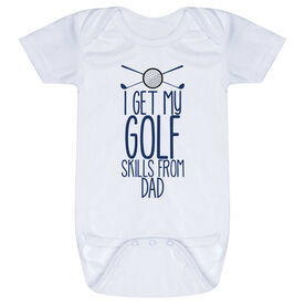 Golf Baby One-Piece - I Get My Skills From