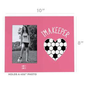 Soccer Photo Frame - I'm A Keeper