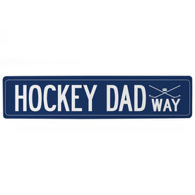"Hockey Aluminum Room Sign - Hockey Dad Way (4""x18"")"