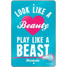 "Girls Lacrosse Aluminum Room Sign (18""x12"") Look Like A Beauty Play Like A Beast"
