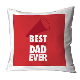 Cheer Throw Pillow Best Dad Ever