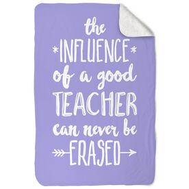 Teacher Sherpa Fleece Blanket - Never Be Erased