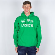 Lacrosse Hooded Sweatshirt - But First Lacrosse