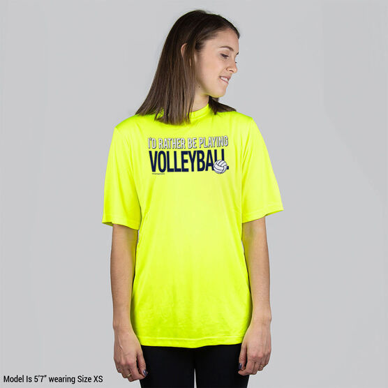 Volleyball Short Sleeve Performance Tee - I'd Rather Be Playing Volleyball