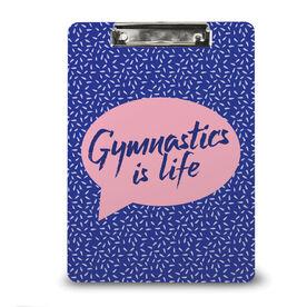 Gymnastics Custom Clipboard Gymnastics Is Life