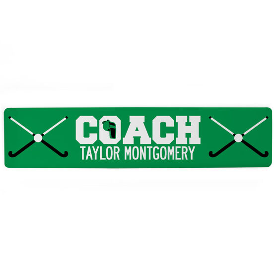 "Field Hockey Aluminum Room Sign - Coach Field Hockey (4""x18"")"