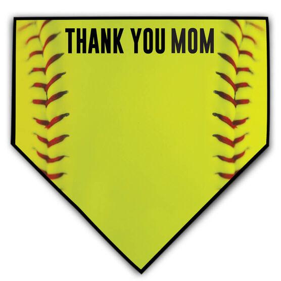 Softball Home Plate Plaque - Thank You Mom