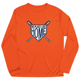Baseball Long Sleeve Performance Tee - No Place Like Home