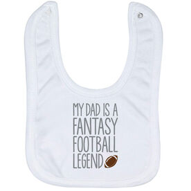 Football Baby Bib - My Dad Is A Fantasy Football Legend