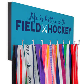 Field Hockey Hook Board Life is Better with Field Hockey
