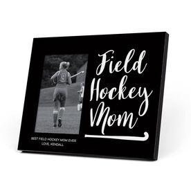 Field Hockey Photo Frame - Field Hockey Mom Script