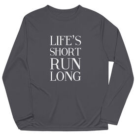 Men's Running Long Sleeve Tech Tee - Life's Short Run Long (Text)