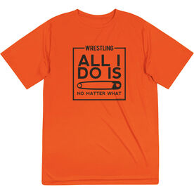 Wrestling Short Sleeve Performance Tee - All I Do Is Pin