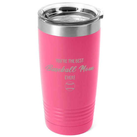 Baseball 20oz. Double Insulated Tumbler - You're The Best Mom Ever