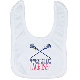 Girls Lacrosse Baby Bib - Apparently, I Like Lacrosse