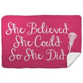 Girls Lacrosse Sherpa Fleece Blanket - She Believed She Could So She Did