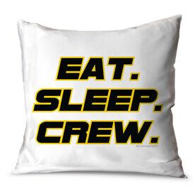 Crew Throw Pillow Eat Sleep Crew