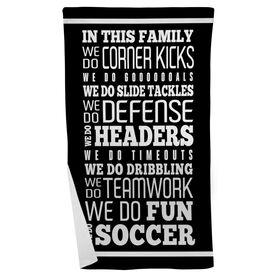 Soccer Beach Towel We Do Soccer