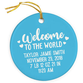 Personalized Porcelain Ornament - Welcome To The World