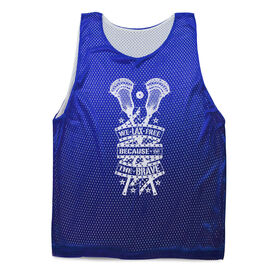 Guys Lacrosse Pinnie - We Lax Free Because Of The Brave