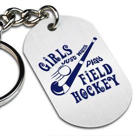 Girls Just Wanna Play Field Hockey Printed Dog Tag Keychain