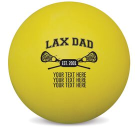 Personalized Personalized Lax Dad Lacrosse Ball (Yellow Ball)