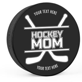 Personalized Hockey Mom with Crossed Sticks Hockey Puck