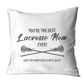 Girls Lacrosse Throw Pillow - You're The Best Mom Ever