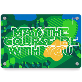 Golf Metal Wall Art Panel - May The Course (Golf)