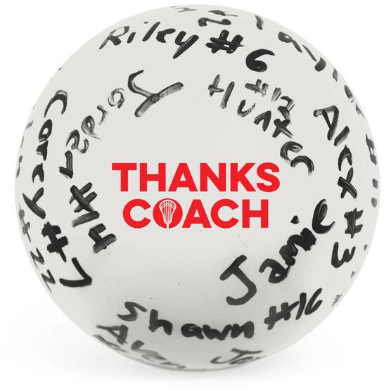 Guys Lacrosse Ball - Thanks Coach Autograph