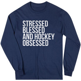 Hockey Long Sleeve Tee - Stressed Blessed and Hockey Obsessed