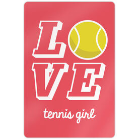 "Tennis Aluminum Room Sign Love Tennis Girl (18"" X 12"")"