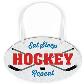 Hockey Oval Sign - Eat Sleep Hockey Repeat