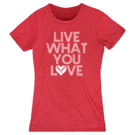 Girls Lacrosse Women's Everyday Tee - Live What You Love
