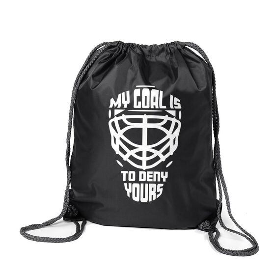 Hockey Sport Pack Cinch Sack - My Goal is to Deny Yours Goalie Mask