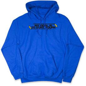 Hockey Hooded Sweatshirt - My Goal Is To Deny Yours BlackYellow