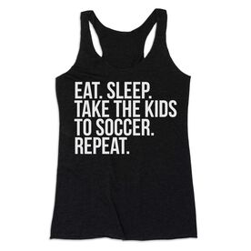 Soccer Women's Everyday Tank Top - Eat Sleep Take The Kids To Soccer