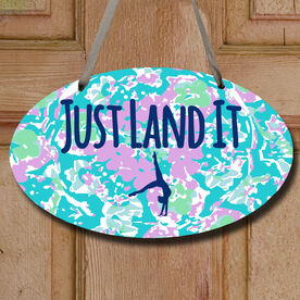 Gymnastics Oval Sign - Just Land It