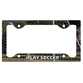 I Play Soccer License Plate Holder
