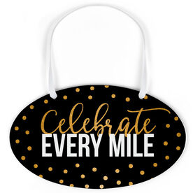 Running Oval Sign - Celebrate Every Mile