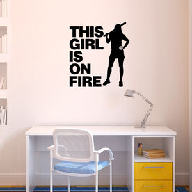 This Girl Is On Fire Batter Removable ChalkTalkGraphix Wall Decal
