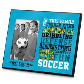 Soccer Photo Frame We Do Soccer