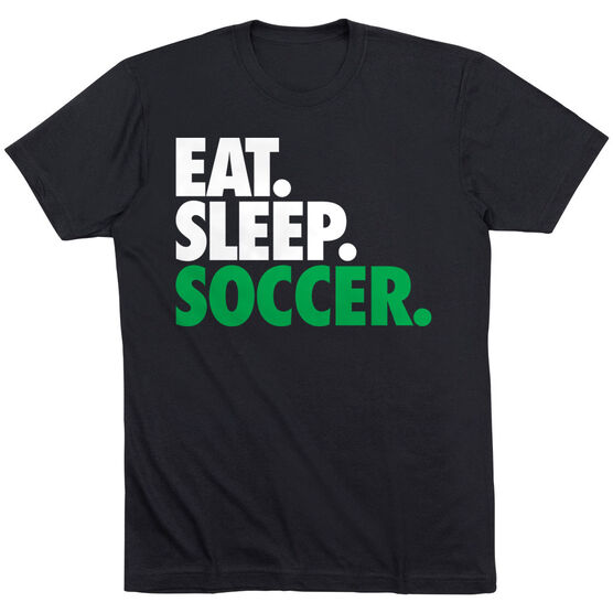 Soccer T-Shirt Short Sleeve Eat. Sleep. Soccer.