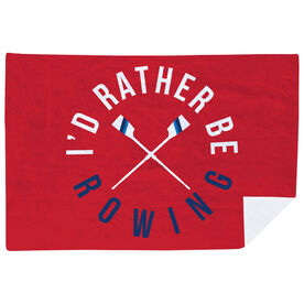 Crew Premium Blanket - I'd Rather Be Rowing