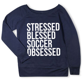 Soccer Fleece Wide Neck Sweatshirt - Stressed Blessed Soccer Obsessed