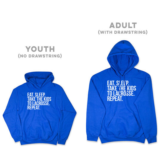 Lacrosse Hooded Sweatshirt - Eat Sleep Take The Kids To Lacrosse