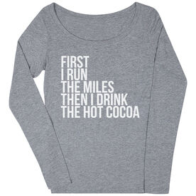 Women's Runner Scoop Neck Long Sleeve Tee - Then I Drink The Hot Cocoa