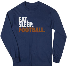 Football T-Shirt Long Sleeve Eat. Sleep. Football.
