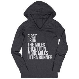 Women's Running Lightweight Performance Hoodie - Then I Run More Miles Ultra Runner