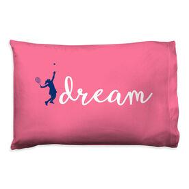 Tennis Pillowcase - Dream